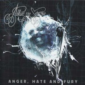 Hate, Anger & Fury