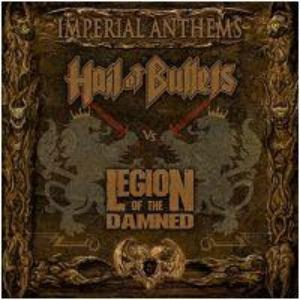 Imperial Anthems Vol. 11 (LEGION OF THE DAMNED / HAIL OF BULLETS)