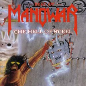 The Hell Of Steel: Best Of Manowar