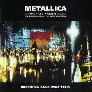 Nothing Else Matters '99