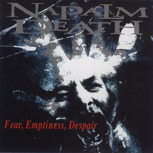 Fear, Emptyness, Despair