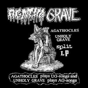 Agatho Grave (AGATHOCLES / UNHOLY GRAVE)