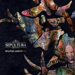 Sepultura Under My Skin