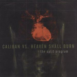The Split Program (CALIBAN / HEAVEN SHALL BURN)