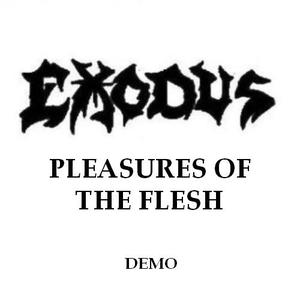 Pleasures Of The Flesh