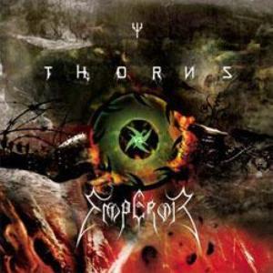 Thorns vs. Emperor (EMPEROR / THORNS)